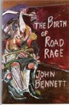 John_Bennett_Road_Rage